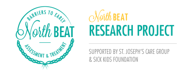 NorthBEAT Research Project - Funded by Sick Kids Foundation New Investigator Grant and sponsored by St. Joseph's Care Group
